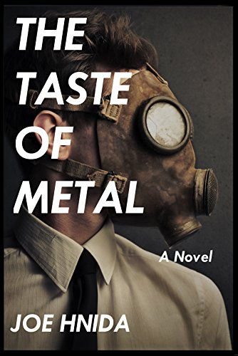 The Taste Of Metal by Joe Hnida