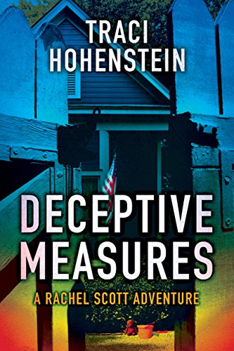 Deceptive Measures by Traci Hohenstein