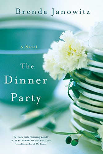 The Dinner Party: A Novel by Brenda Janowitz