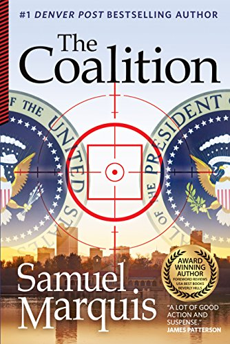 The Coalition: A Novel of Suspense by Samuel Marquis