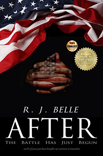 AFTER: The Battle Has Just Begun by R.J. Belle