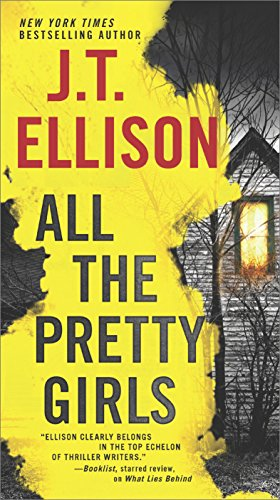 All the Pretty Girls (A Taylor Jackson Novel) by J.T. Ellison