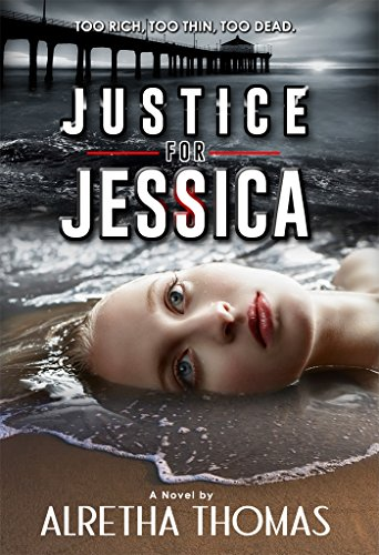 Justice for Jessica by Alretha Thomas