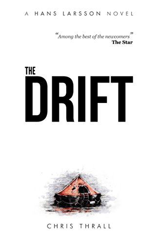 The Drift (A Hans Larsson Novel Book 1) by Chris Thrall