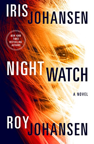 Night Watch: A Novel (Kendra Michaels) by Iris Johansen