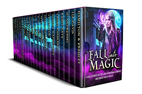 Fall into Magic: A Paranormal Romance and Urban Fantasy Collection by Various Authors