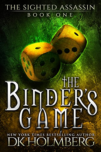 The Binder's Game (The Sighted Assassin Book 1) by D.K. Holmberg