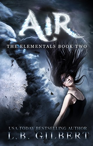 Air: The Elementals Book Two by L.B. Gilbert