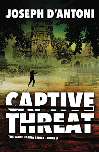 Captive Threat by Joseph D'Antoni