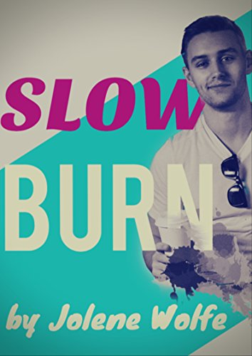Slow Burn by Jolene Wolfe