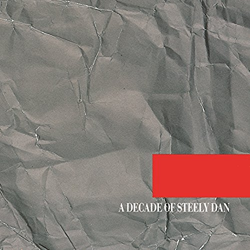 A Decade Of Steely Dan By Steely Dan