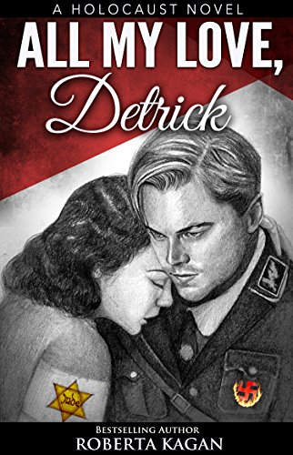 All My Love, Detrick by Roberta Kagan