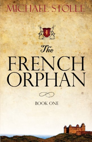 The French Orphan by Michael Stolle