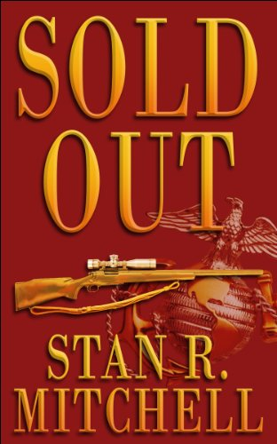 Sold Out (Nick Woods Book 1) by Stan R. Mitchell