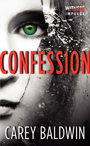 Confession by Carey Baldwin