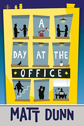 A Day at the Office by Matt Dunn