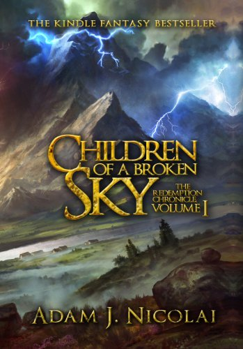 Children of a Broken Sky by Adam J Nicolai
