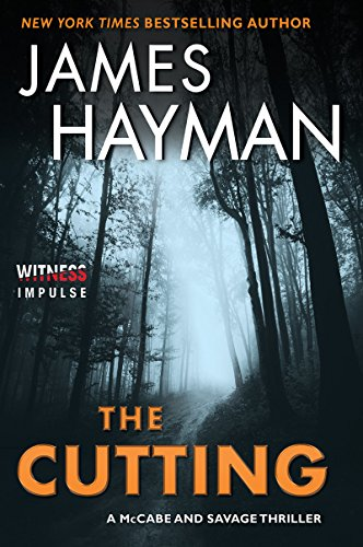 The Cutting: A McCabe and Savage Thriller  by James Hayman