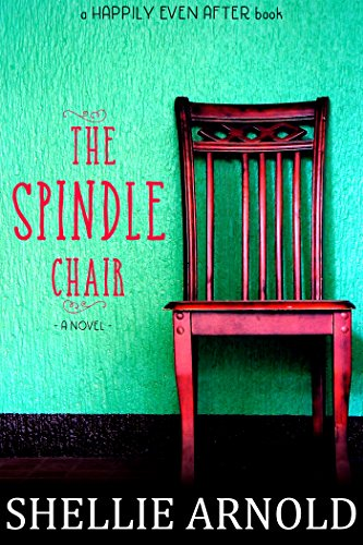 The Spindle Chair (The Barn Church Series) by Shellie Arnold