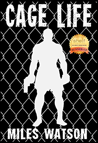 Cage Life by Miles Watson