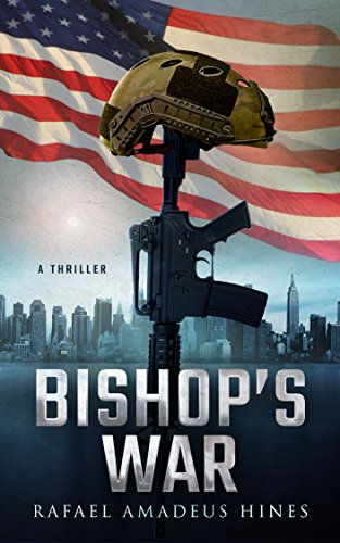 Bishop's War (Bishop Series Book 1) by Rafael Hines