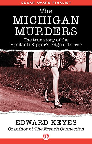 The Michigan Murders by Edward Keyes