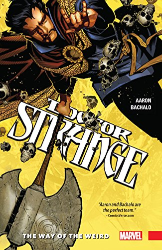 Doctor Strange Vol. 1: The Way of the Weird by Jason Aaron
