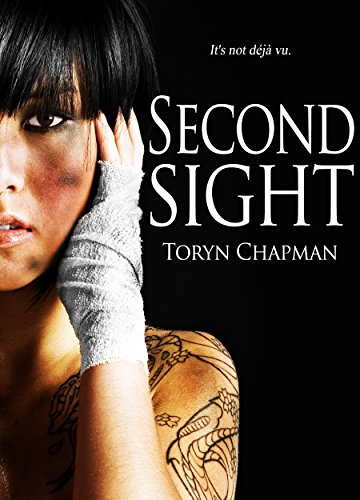 Second Sight by Toryn Chapman