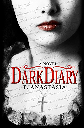 Dark Diary by P. Anastasia