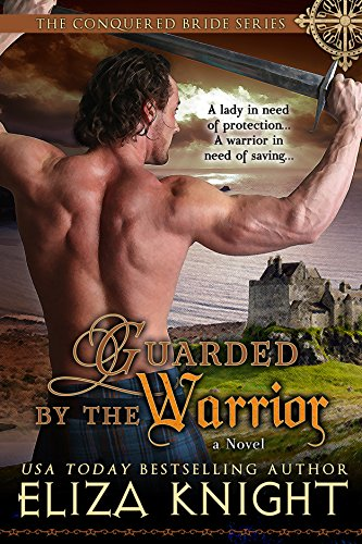 Guarded by the Warrior by Eliza Knight