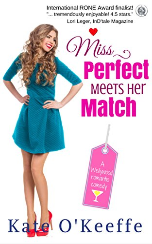 Miss Perfect Meets Her Match by Kate O'Keeffe