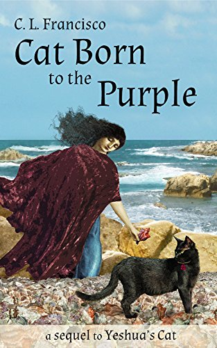 Cat Born to the Purple by C. L. Francisco