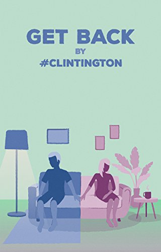 Get Back by #Clintington