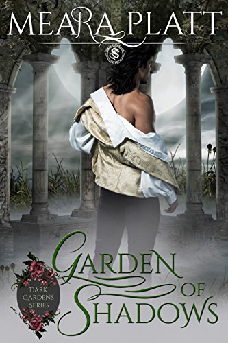 Garden of Shadows by Meara Platt