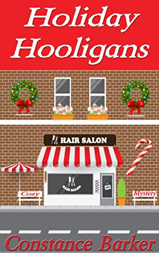 Holiday Hooligans by Constance Barker