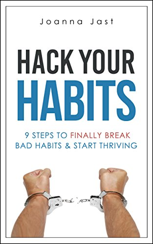 Hack Your Habits by Joanna Jast