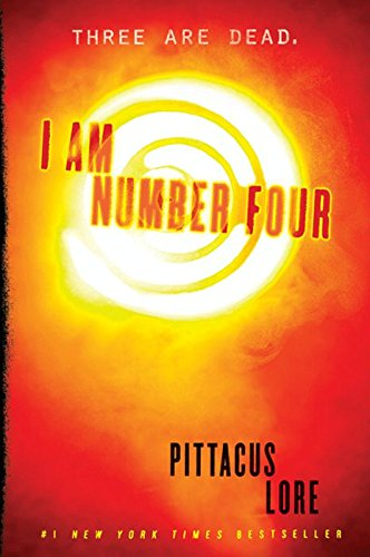 I Am Number Four (Lorien Legacies Book 1) by Pittacus Lore