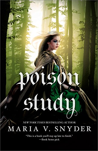 Poison Study (Soulfinders Book 1) by Maria V. Snyder