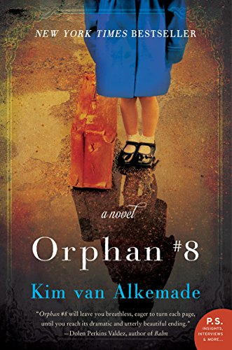 Orphan #8: A Novel by Kim van Alkemade