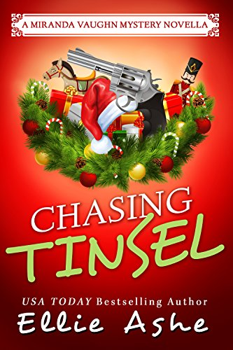 Chasing Tinsel (Miranda Vaughn Mysteries) by Ellie Ashe