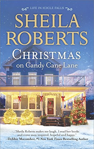 Christmas on Candy Cane Lane (Life in Icicle Falls) by Sheila Roberts