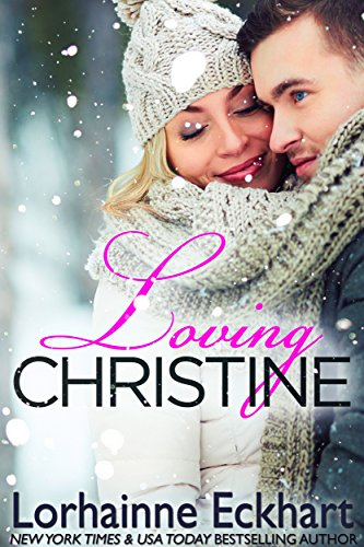 Loving Christine by Lorhainne Eckhart