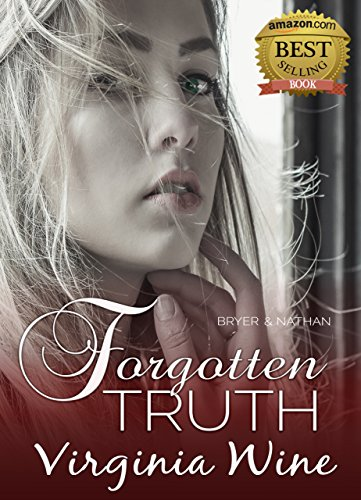 Forgotten Truth by Virginia Wine