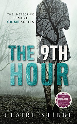 The 9th Hour (The Detective Temeke Crime Series Book 1) by Claire Stibbe