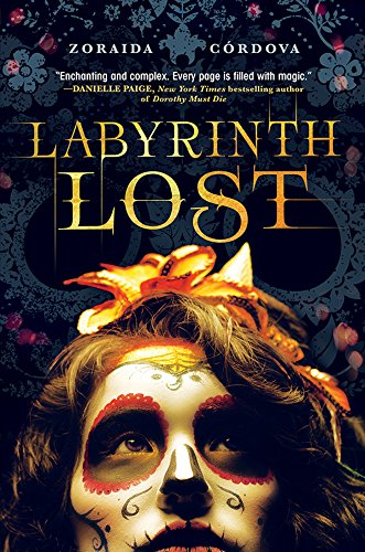 Labyrinth Lost (Brooklyn Brujas Book 1) by Zoraida Cordova