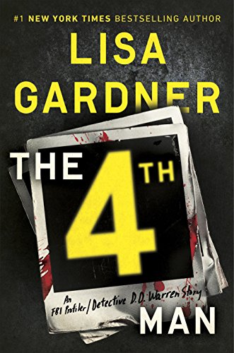 The 4th Man: An FBI Profiler by Lisa Gardner