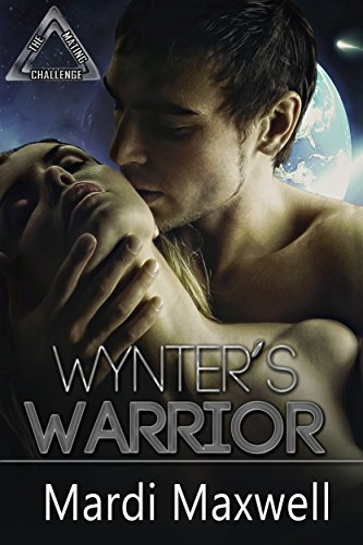 Wynter's Warrior by Mardi Maxwell