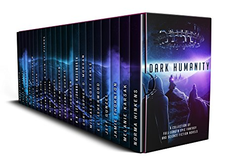 Dark Humanity: A Science Fiction and Epic Fantasy Boxed Set Collection by Various Authors
