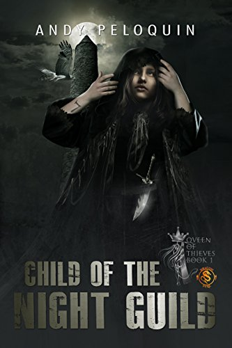 Child of the Night Guild by Andy Peloquin