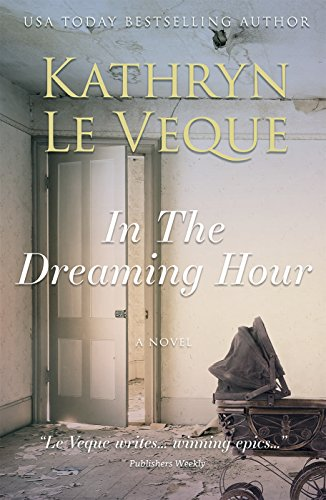 In the Dreaming Hour by Kathryn Le Veque